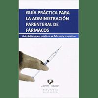 Guía práctica para la administración parenteral de fármacos de Euskal Herriko Unibertsitatea